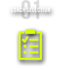 COACH SELECTION